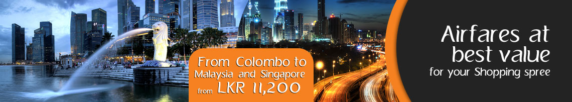 Airfares at best value for your Shopping spree to Magical Malaysia and Singapore